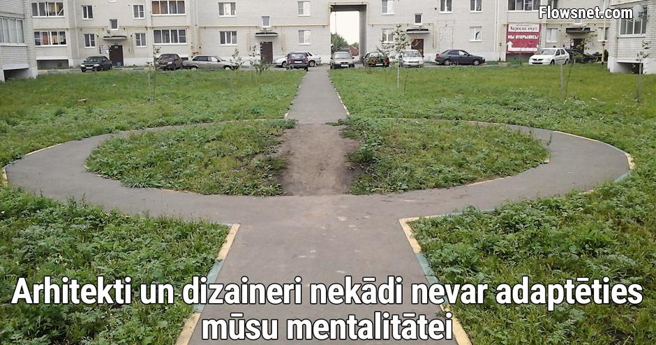 NEVAR ADAPTĒTIES MŪSU MENTALITĀTEI..