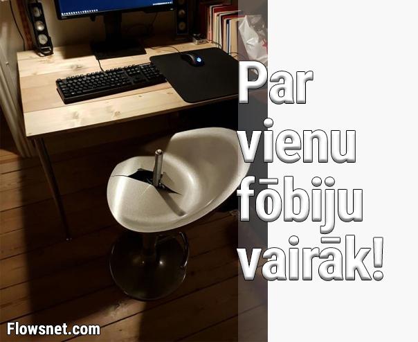PAR VIENU FOBIJU VAIRĀK!